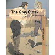 The Grey Cloak (Paperback)