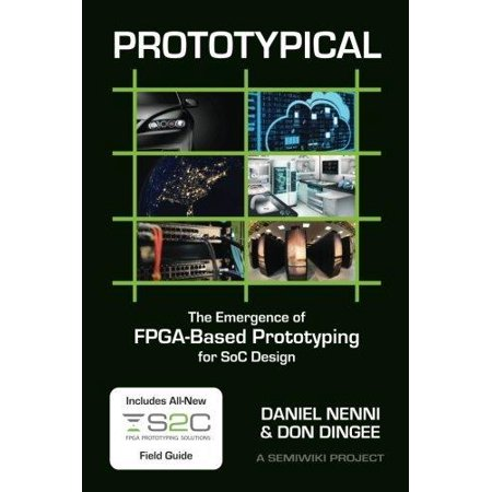 Prototypical  The Emergence Of Fpga Based Prototyping For Soc Design