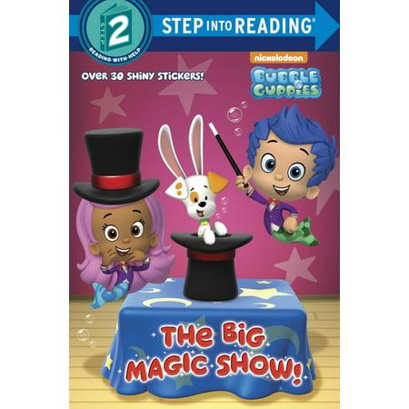 The Big Magic Show! (Bubble Guppies)