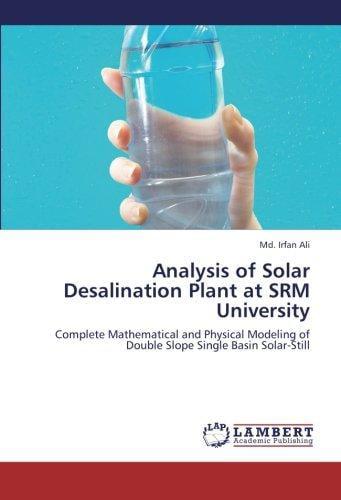 Analysis of Solar Desalination Plant at Srm University by LAP Lambert Academic Publishing