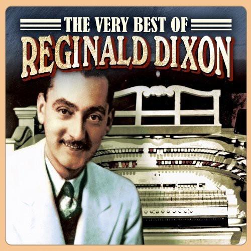 Very Best of Reginald Dixon