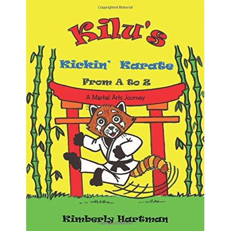 KILU'S Kickin' Karate From A to Z: A Martial Arts Journey - image 1 of 1