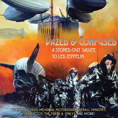 Dazed & Confused - A Stoned-Out Salute To Led Zeppelin / Various