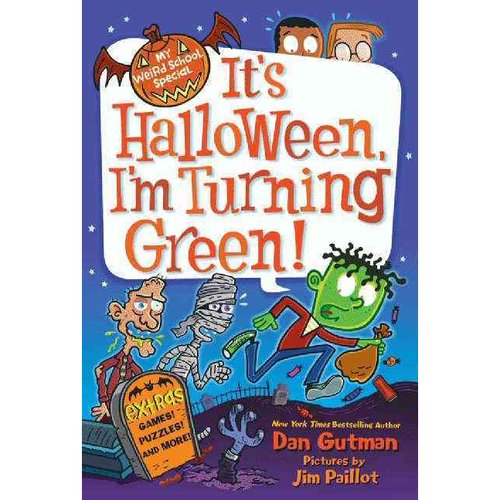 It's Halloween, I'm Turning Green!: It's Halloween, I'm Turning Green