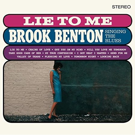 Lie To Me: Brook Benton Singing The Blues + 2 Bonus Tracks