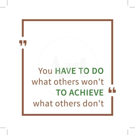 You Have to Do What Others Won't to Achieve What Others Don't. Inspirational Saying. Motivational Q Print Wall Art By (What Face Shape Do You Have)