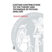 Further Contributions to the Theory and Technique of Psycho-analysis - eBook