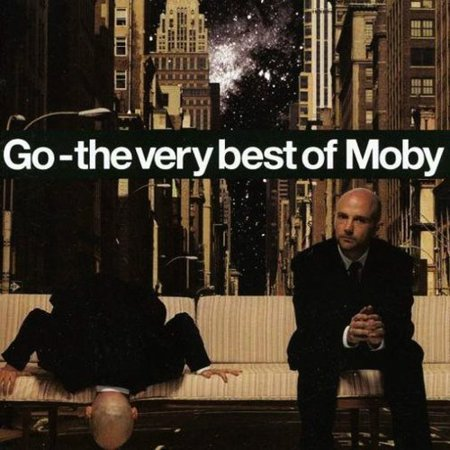 Go - Very Best of (Moby Go The Very Best Of Moby)