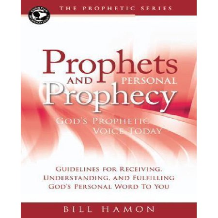 Prophets and Personal Prophecy: God's Prophetic Voice Today: Guidelines for Receiving, Understanding, and Fulfilling God's Personal Word to You - image 1 de 1