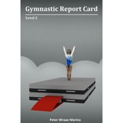 Gymnastic Report Card : Level 2