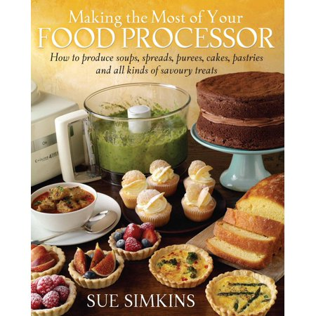Making the Most of Your Food Processor - eBook