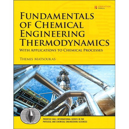 Fundamentals of Chemical Engineering Thermodynamics -