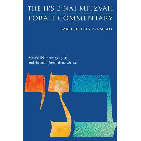 Mase'ei (Numbers 33:1-36:13) and Haftarah (Jeremiah 2:4-28; 3:4) : The JPS B'nai Mitzvah Torah Commentary