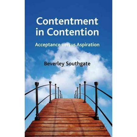 Contentment In Contention   Acceptance Versus Aspiration