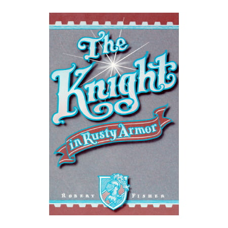 The Knight in Rusty Armor](Knights Armor For Kids)