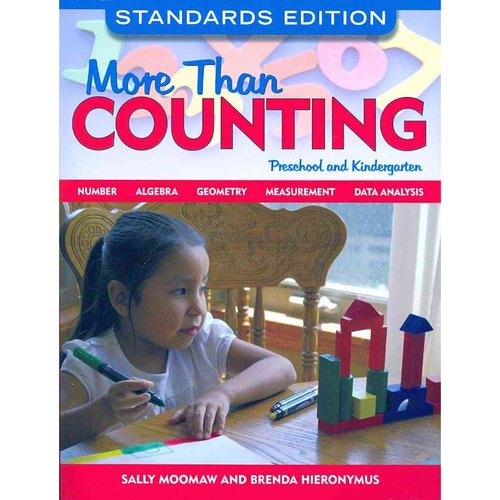 More Than Counting: Standards-Based Math Activities for Young Thinkers in Preschool and... by