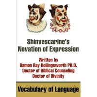 Shinvescarine's Novation of Expression : Vocabulary of Language