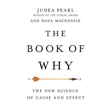 The Book of Why : The New Science of Cause and (List Of New Technology In Computer Science)