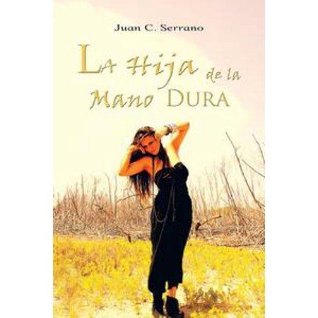 La Hija De La Mano Dura - eBook (Huesos De La Mano Halloween)