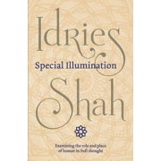 Special Illumination : The Sufi Use of Humor