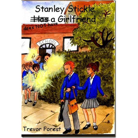 Stanley Stickle Does NOT Have A Girlfriend -