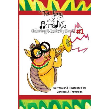 The Song of the Armadillo : Coloring & Activity Book One](Halloween Songs And Activities For Toddlers)