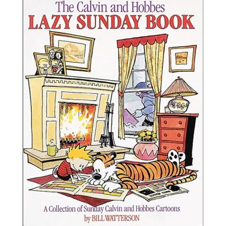 The Calvin and Hobbes Lazy Sunday Book : A Collection of Sunday Calvin and Hobbes Cartoons - Halloween Comic Strips Calvin And Hobbes
