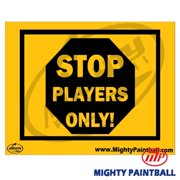 MP - Mighty Products MP-FE-S014 Paintball Safety Sign - Players Only