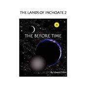 The Lands of Inchoate 2
