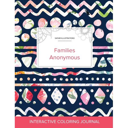 Adult Coloring Journal: Families Anonymous (Safari Illustrations, Tribal Floral) (Paperback) - Tribal Coloring Pages
