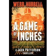 A Game of Inches : A Jack Patterson Thriller