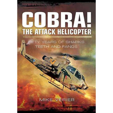 Cobra! the Attack Helicopter : Fifty Years of Sharks Teeth and Fangs - Teeth Fangs