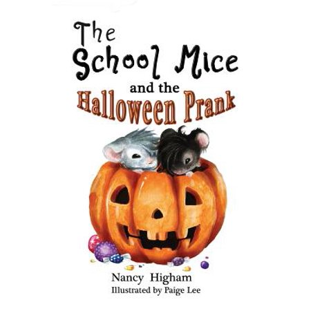 School Mice (TM) Series Book: The School Mice and the Halloween Prank (Paperback) - Good Morning America Halloween Prank