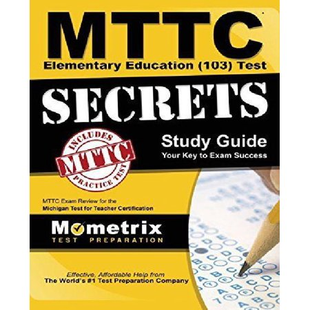 Mttc Elementary Education (103) Test Secrets Study Guide : Mttc Exam ...