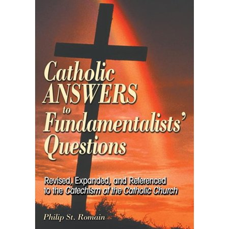 Catholic Answers to Fundamentalists' Questions - eBook](Halloween Catholic Answers)