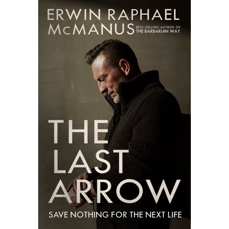 The Last Arrow : Save Nothing for the Next Life (Arrow Clipart)