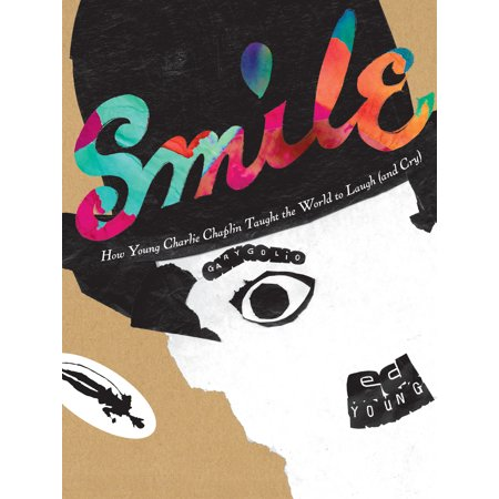Smile: How Young Charlie Chaplin Taught the World to Laugh (and - Halloween Charlie Chaplin