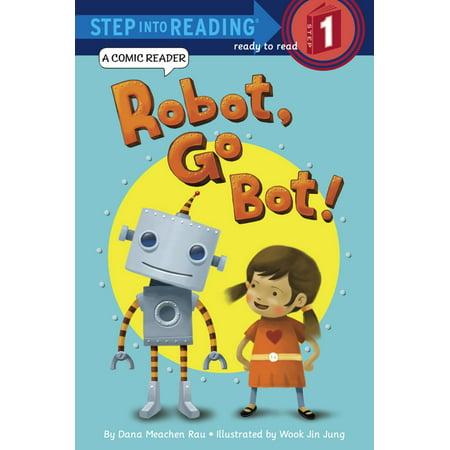Go Robots - Robot, Go Bot! (Step into Reading Comic Reader) - eBook