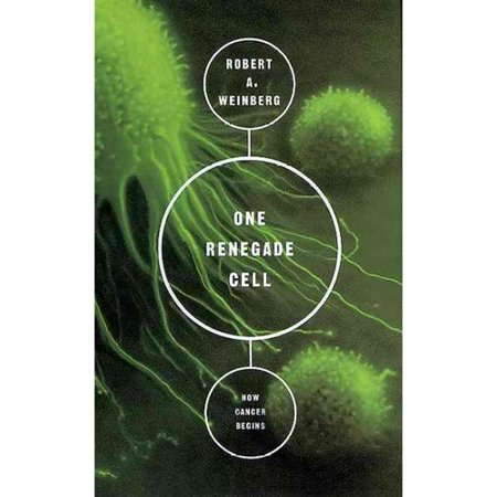 One Renegade Cell: The Quest for the Origin of Cancer by