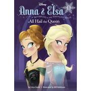 Stepping Stone Books: Anna & Elsa #1: All Hail the Queen (Disney Frozen)