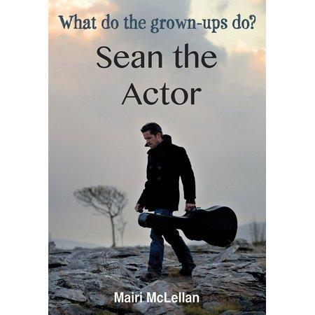 Sean the Actor - eBook