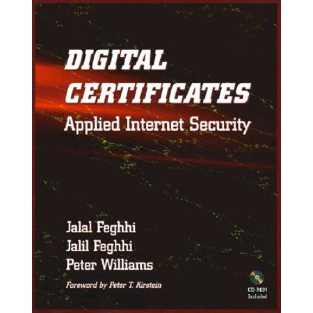 Digital Certificates: Applied Internet Security [With Contains a Complete System for