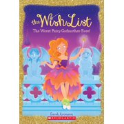 Wish List: The Worst Fairy Godmother Ever (the Wish List #1), Volume 1 (Paperback)