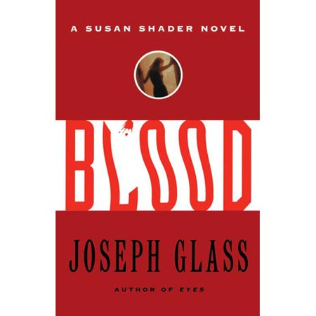 Blood: A Susan Shader Novel by