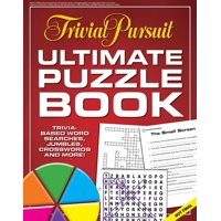 Trivial Pursuit Ultimate Puzzle Book : Trivia-based word searches, jumbles, crosswords and more!