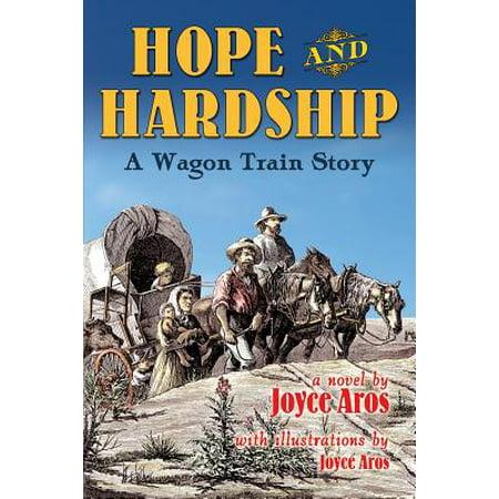 Hope and Hardship : A Wagon Train Story](New Hope Halloween Train)