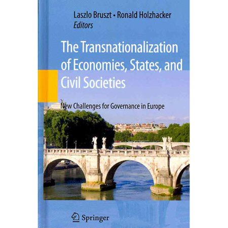 The Transnationalization of Economies, States and Civil Societies: New Challenges for Governance in Europe by