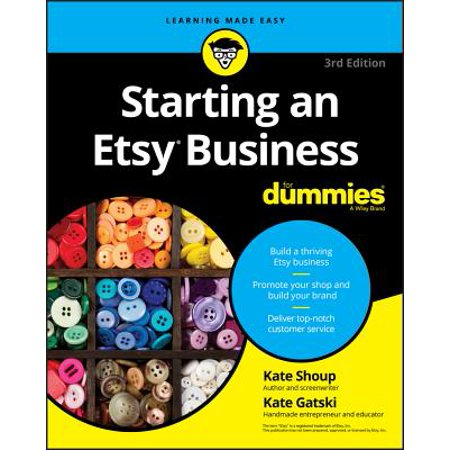 Starting an Etsy Business for Dummies (Starting An Art Collection On A Budget)