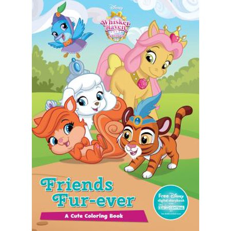 - Disney Whisker Haven Tales with the Palace Pets Friends Fur-Ever : A Cute Coloring Book