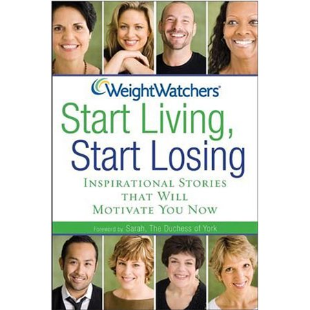 Weight Watchers Start Living  Start Losing  Inspirational Stories That Will Motivate You Now